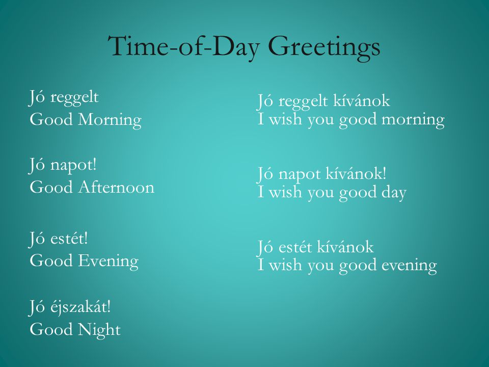 Time-of-Day Greetings
