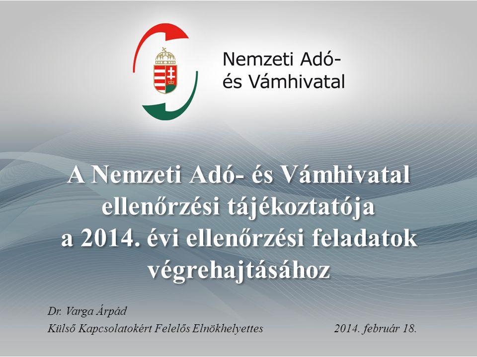 A Nemzeti Adó- és Vámhivatal ellenőrzési tájékoztatója a 2014