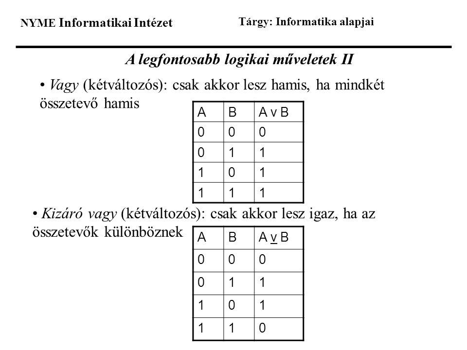 A legfontosabb logikai műveletek II
