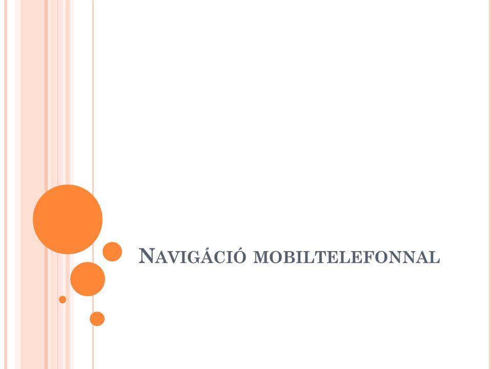 Navigáció mobiltelefonnal