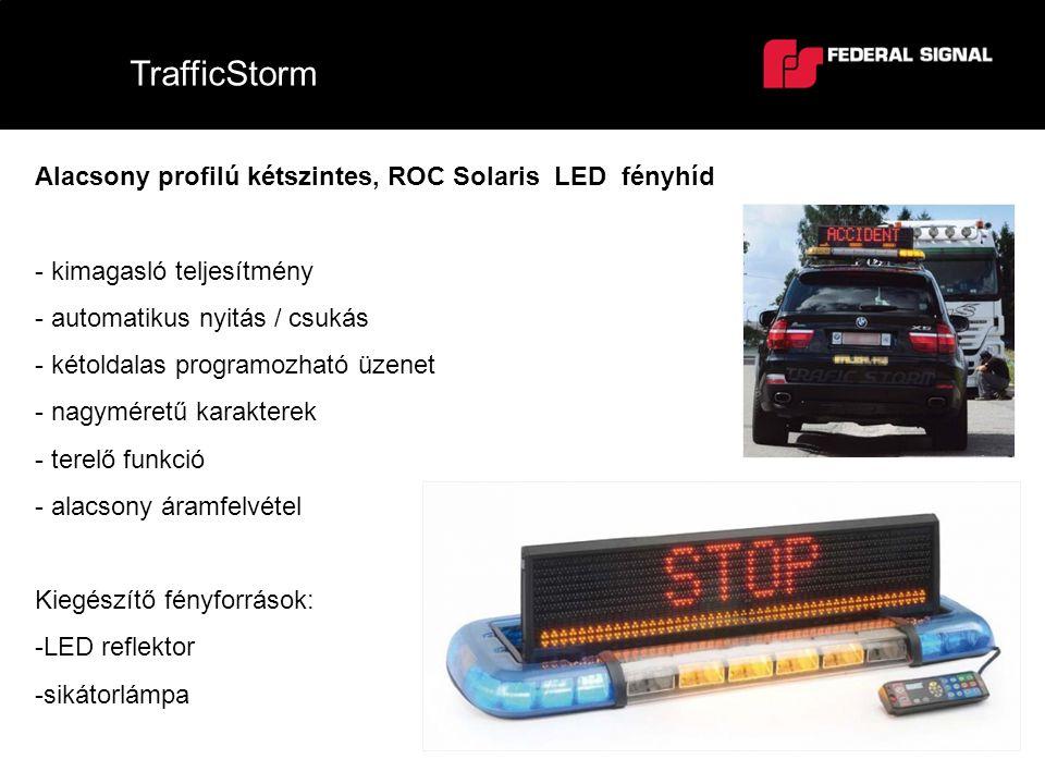 TrafficStorm Alacsony profilú kétszintes, ROC Solaris LED fényhíd