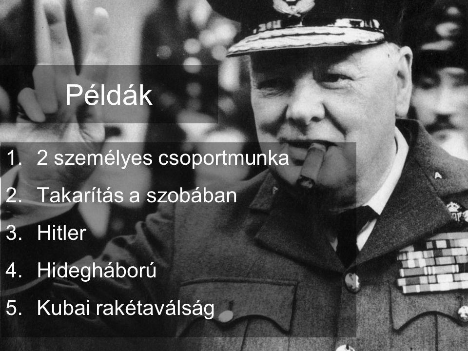 Példák 2 személyes csoportmunka Takarítás a szobában Hitler