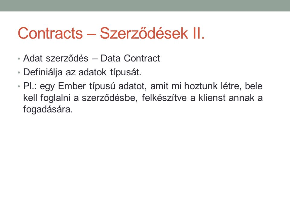 Contracts – Szerződések II.