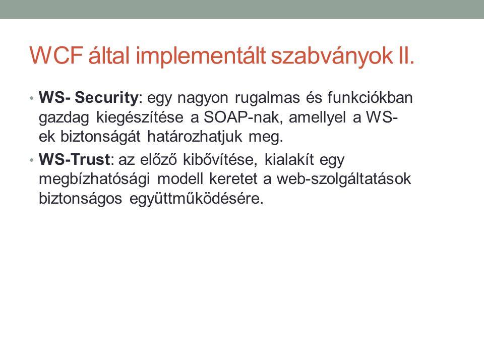 WCF által implementált szabványok II.