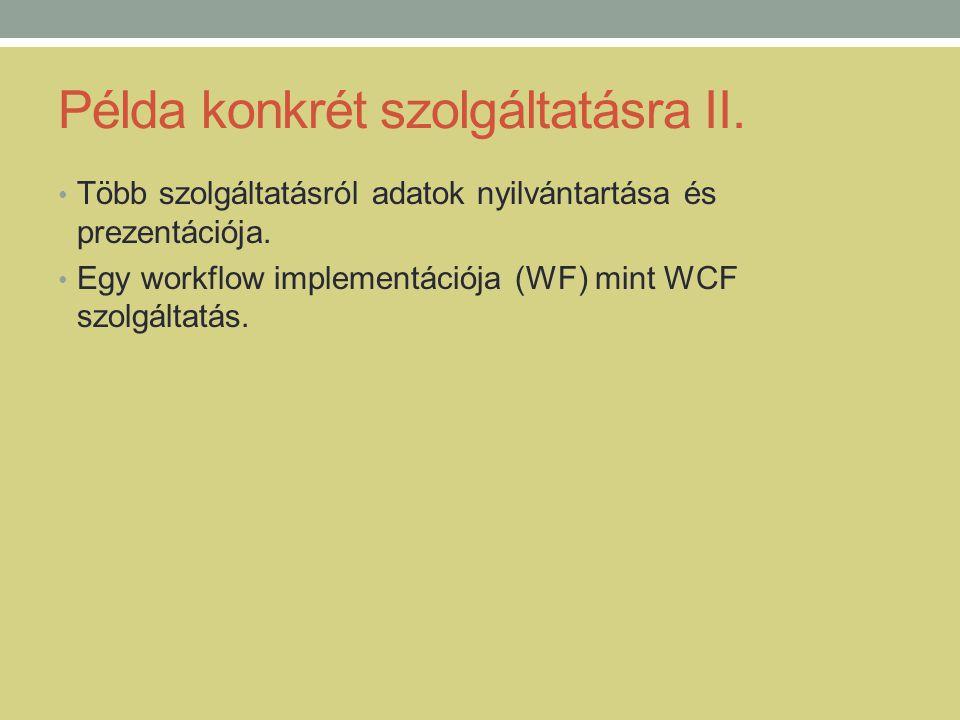 Példa konkrét szolgáltatásra II.
