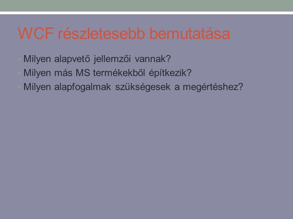 WCF részletesebb bemutatása