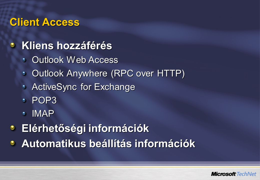 Elérhetőségi információk Automatikus beállítás információk