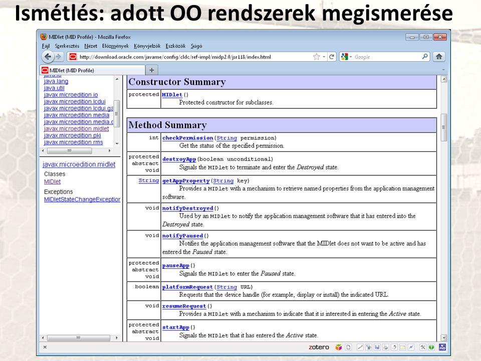 Ismétlés: adott OO rendszerek megismerése