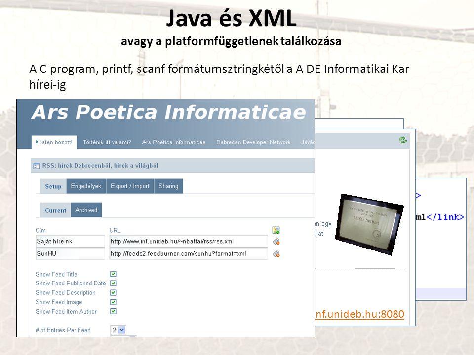 Java és XML avagy a platformfüggetlenek találkozása