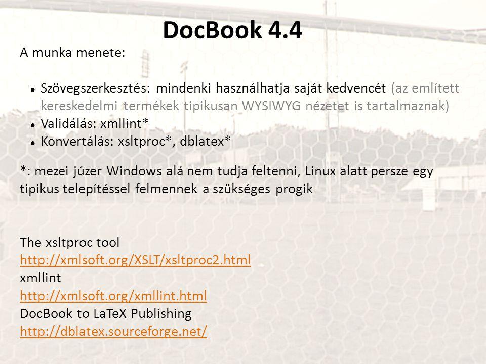 DocBook 4.4 A munka menete: