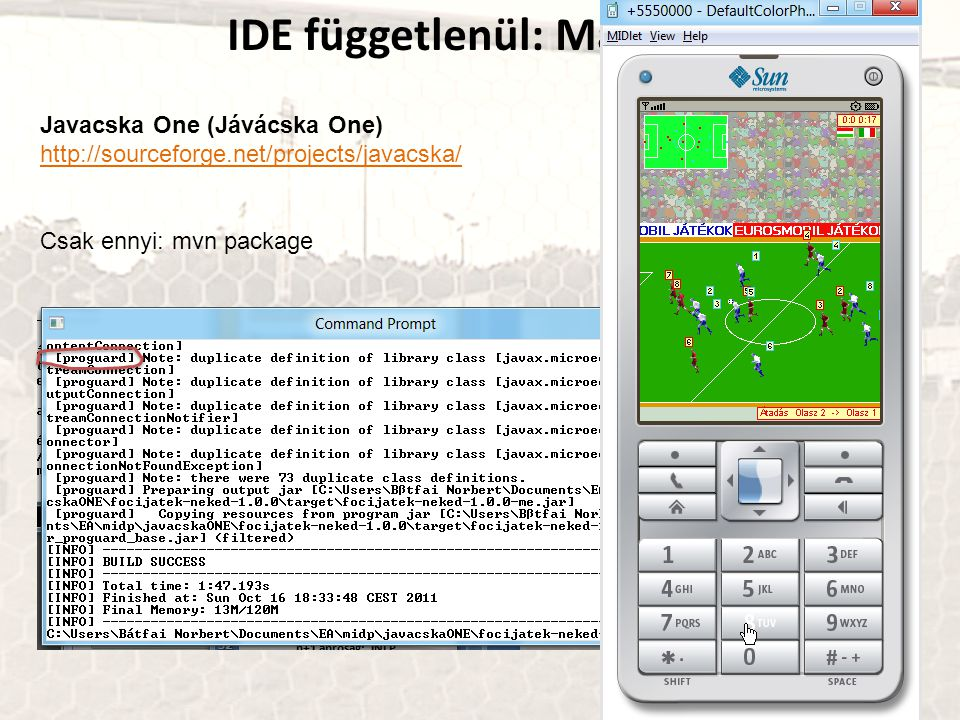 IDE függetlenül: Maven