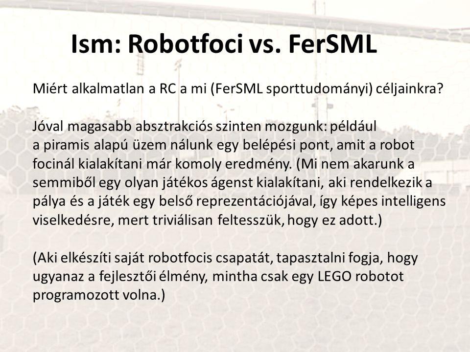 Ism: Robotfoci vs. FerSML