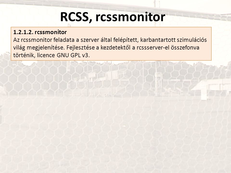 RCSS, rcssmonitor 1.2.1.2. rcssmonitor
