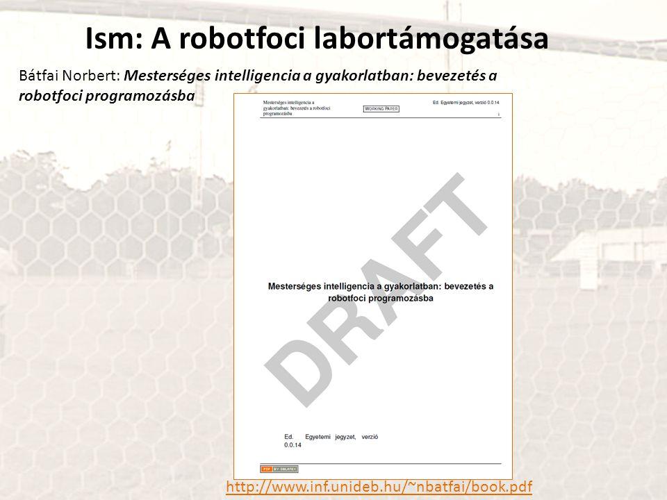 Ism: A robotfoci labortámogatása