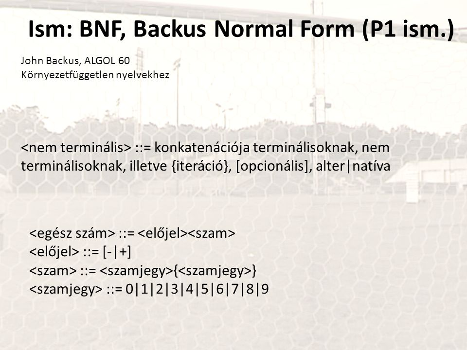 Ism: BNF, Backus Normal Form (P1 ism.)