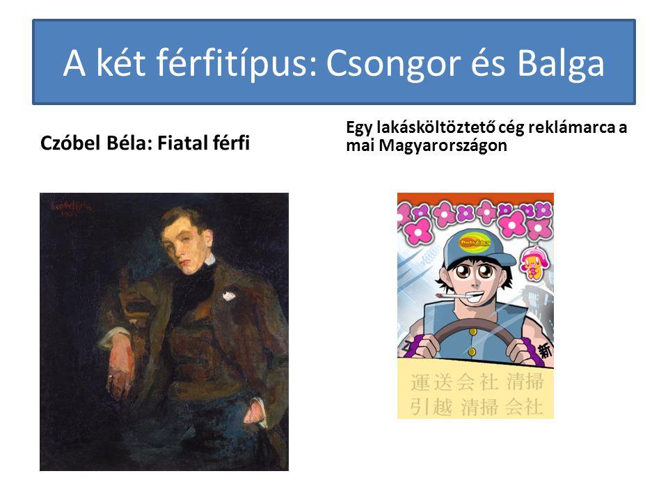 A két férfitípus: Csongor és Balga