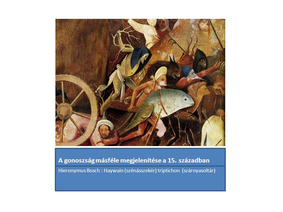 A gonoszság másféle megjelenítése a 15. században