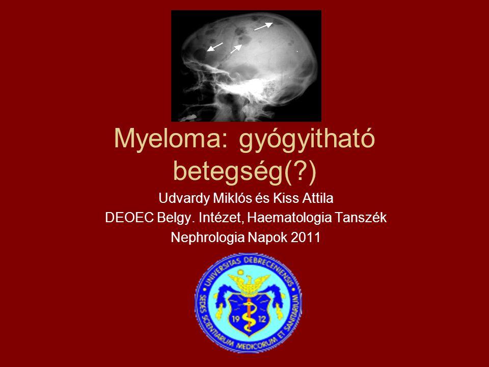 Myeloma: gyógyitható betegség( )