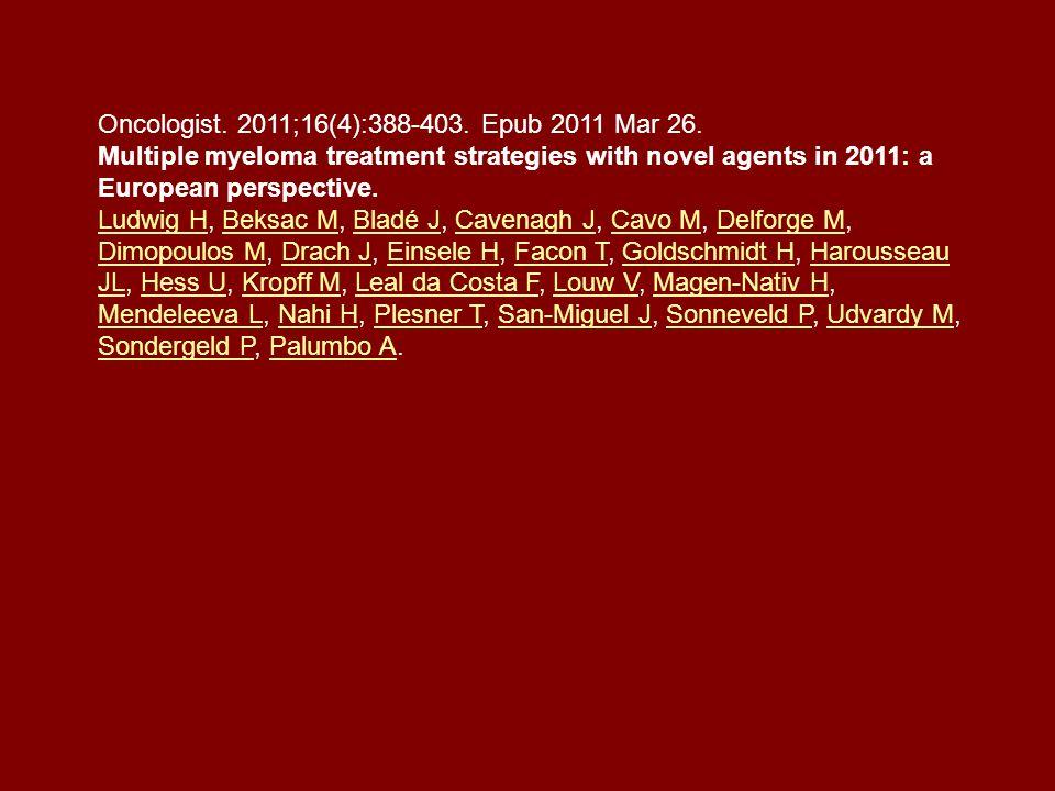 Oncologist. 2011;16(4):388-403. Epub 2011 Mar 26.