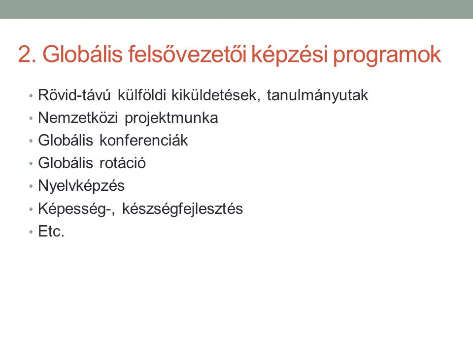 2. Globális felsővezetői képzési programok