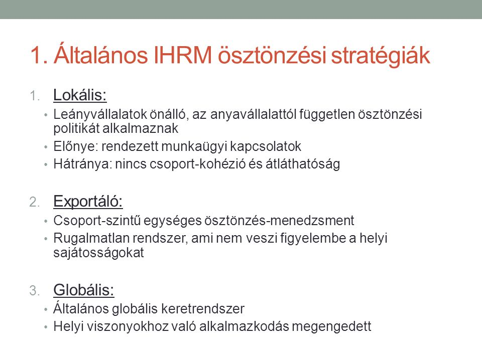 1. Általános IHRM ösztönzési stratégiák