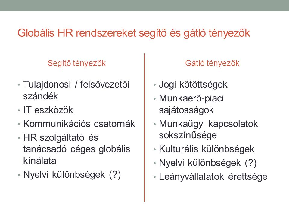 Globális HR rendszereket segítő és gátló tényezők