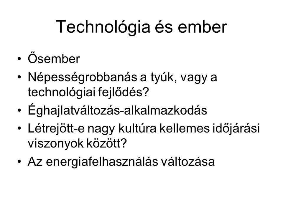 Technológia és ember Ősember