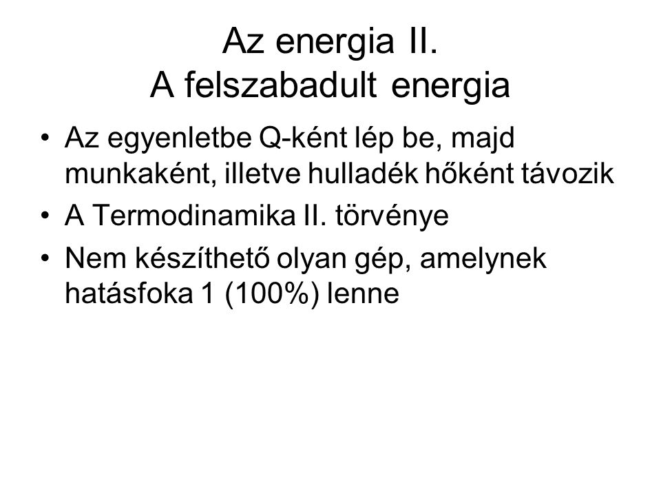 Az energia II. A felszabadult energia