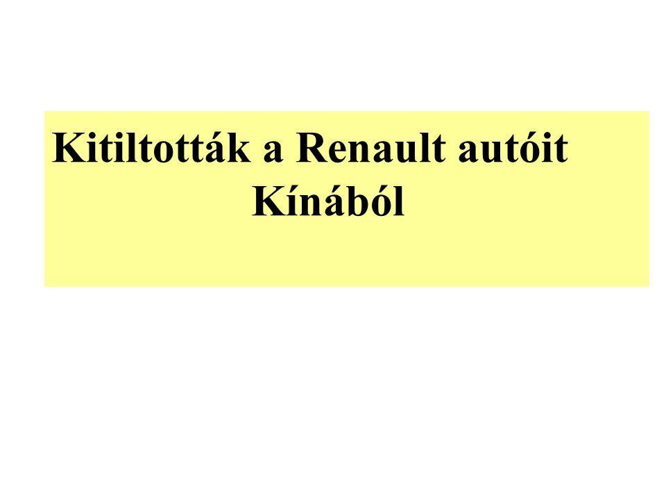 Kitiltották a Renault autóit