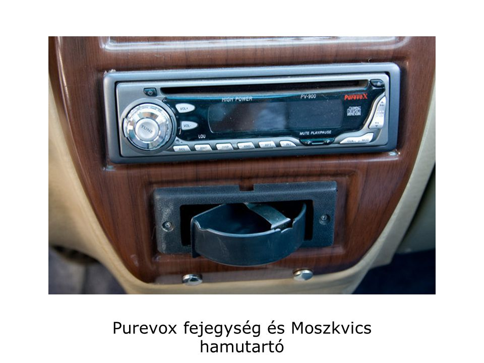 Purevox fejegység és Moszkvics hamutartó