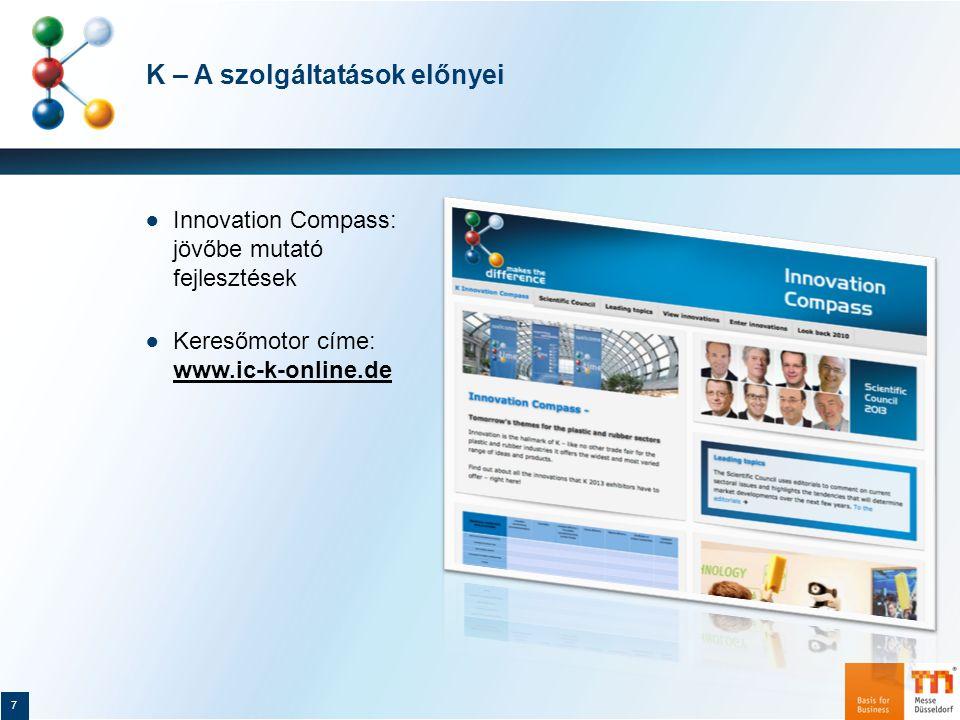 K – A szolgáltatások előnyei