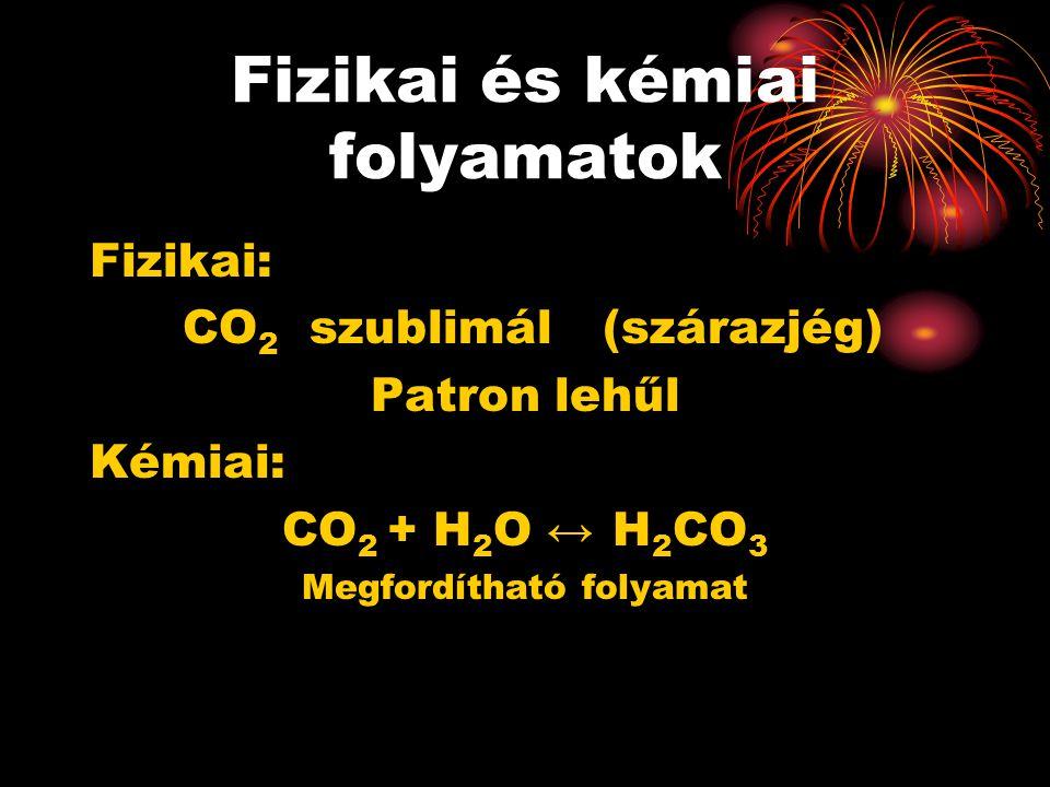 Fizikai és kémiai folyamatok
