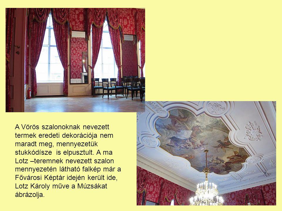A Vörös szalonoknak nevezett termek eredeti dekorációja nem maradt meg, mennyezetük stukkódísze is elpusztult.