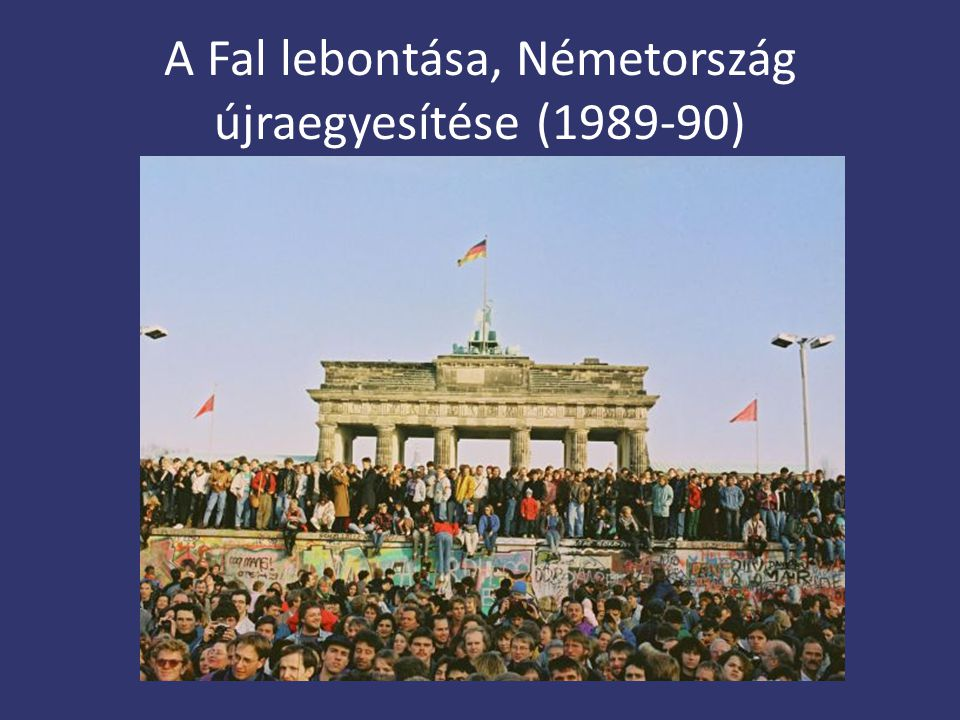 A Fal lebontása, Németország újraegyesítése (1989-90)