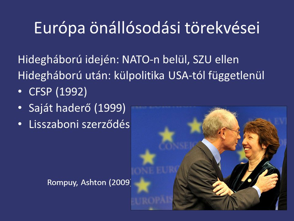 Európa önállósodási törekvései