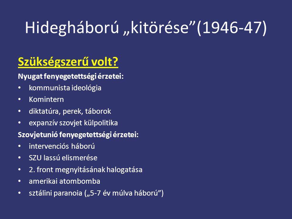 "Hidegháború ""kitörése (1946-47)"