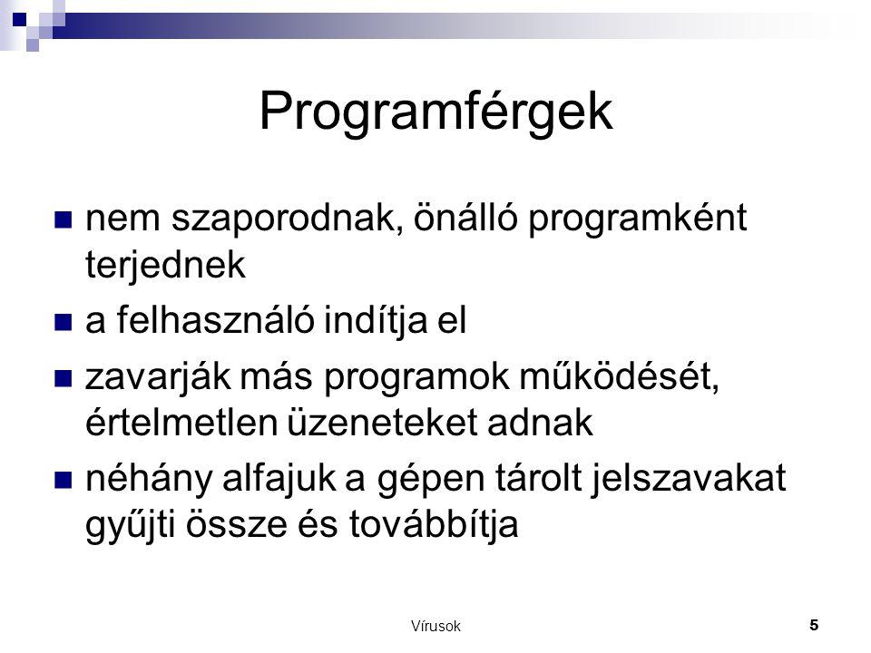 Programférgek nem szaporodnak, önálló programként terjednek