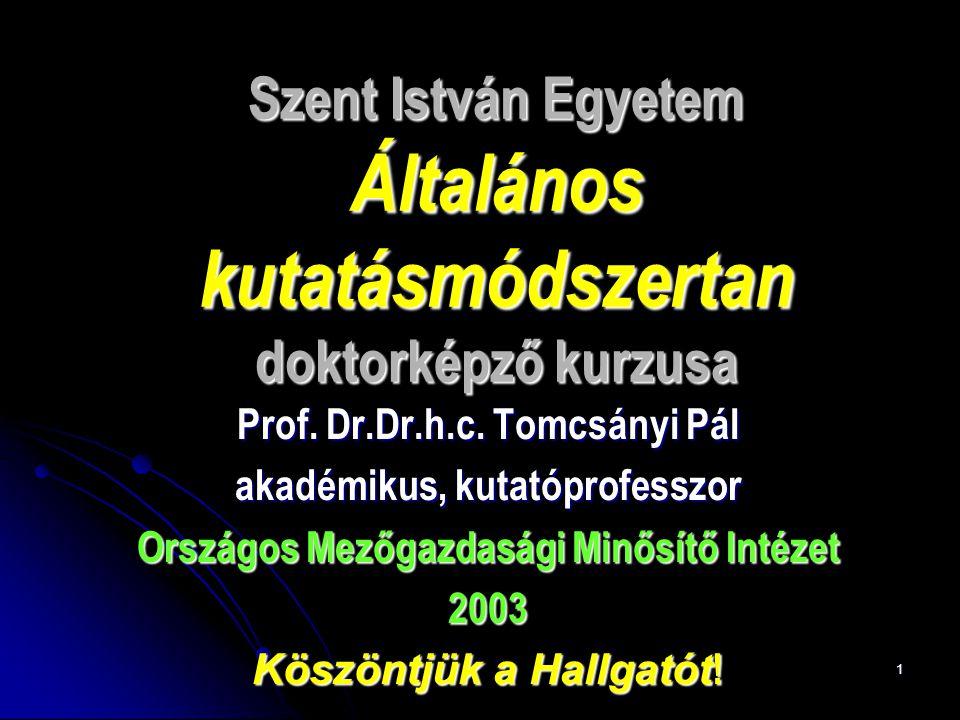 Szent István Egyetem Általános kutatásmódszertan doktorképző kurzusa