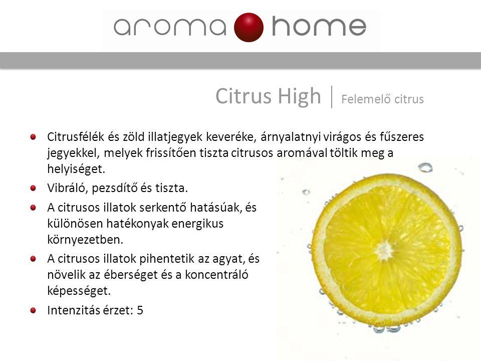 Citrus High Felemelő citrus