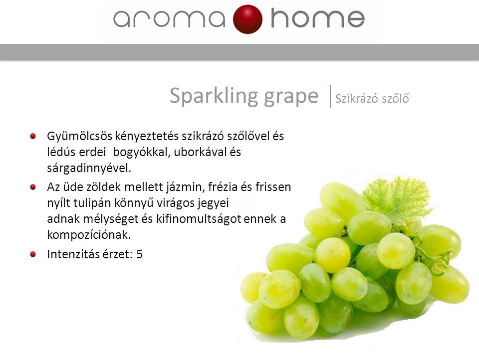 Sparkling grape Szikrázó szőlő