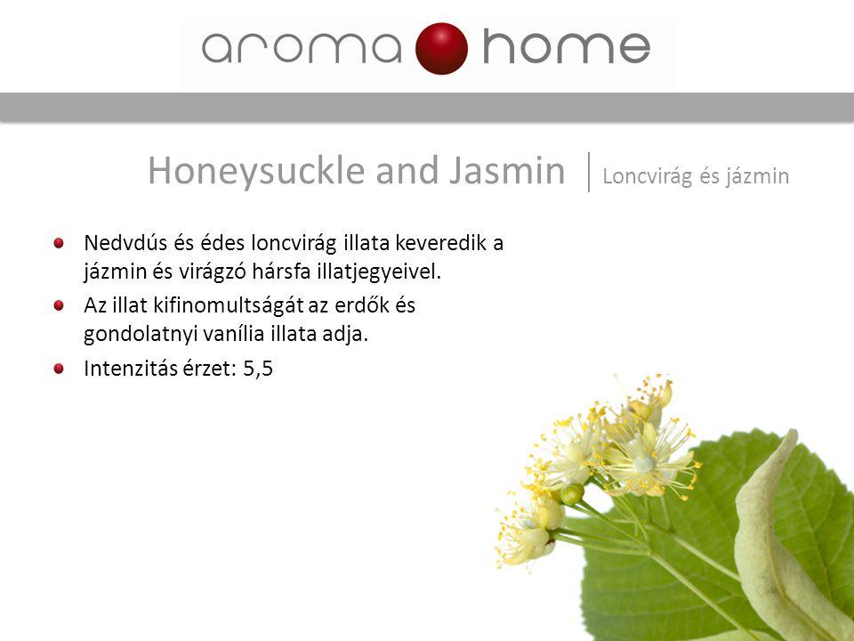 Honeysuckle and Jasmin Loncvirág és jázmin