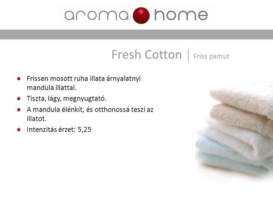 Fresh Cotton Friss pamut