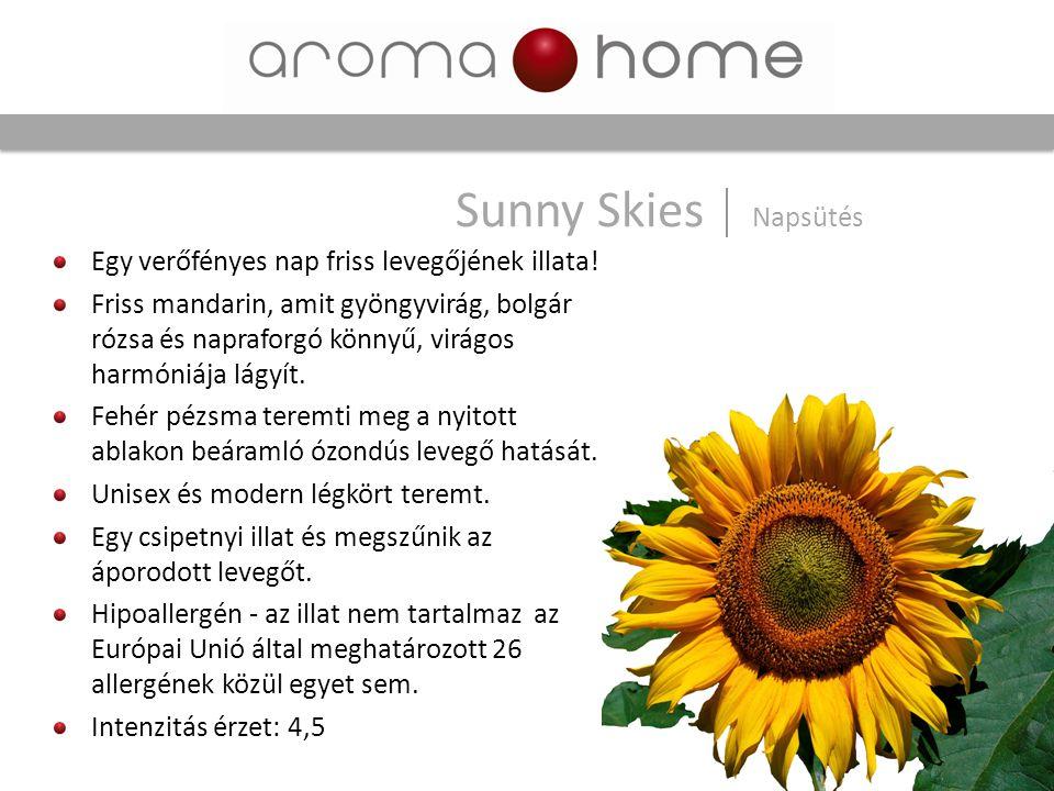 Sunny Skies Napsütés Egy verőfényes nap friss levegőjének illata!