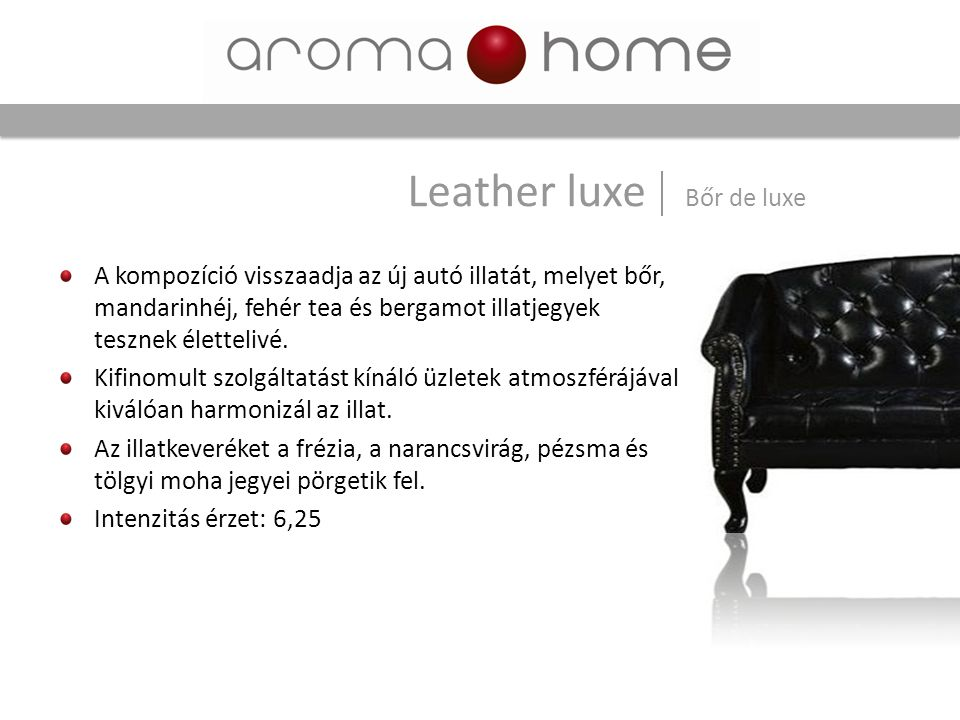 Leather luxe Bőr de luxe