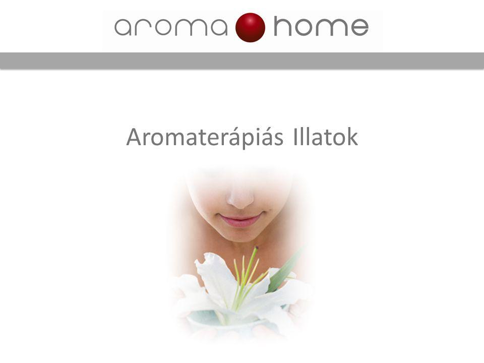 Aromaterápiás Illatok