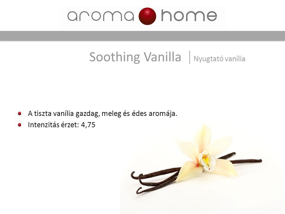 Soothing Vanilla Nyugtató vanília