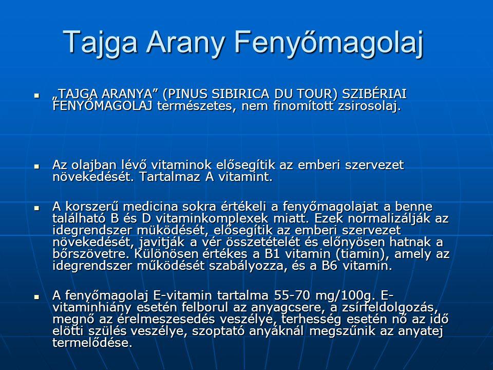 Tajga Arany Fenyőmagolaj