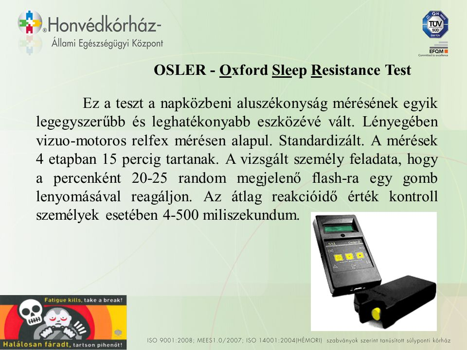 OSLER - Oxford Sleep Resistance Test