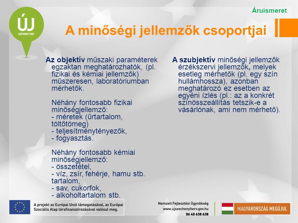 A minőségi jellemzők csoportjai