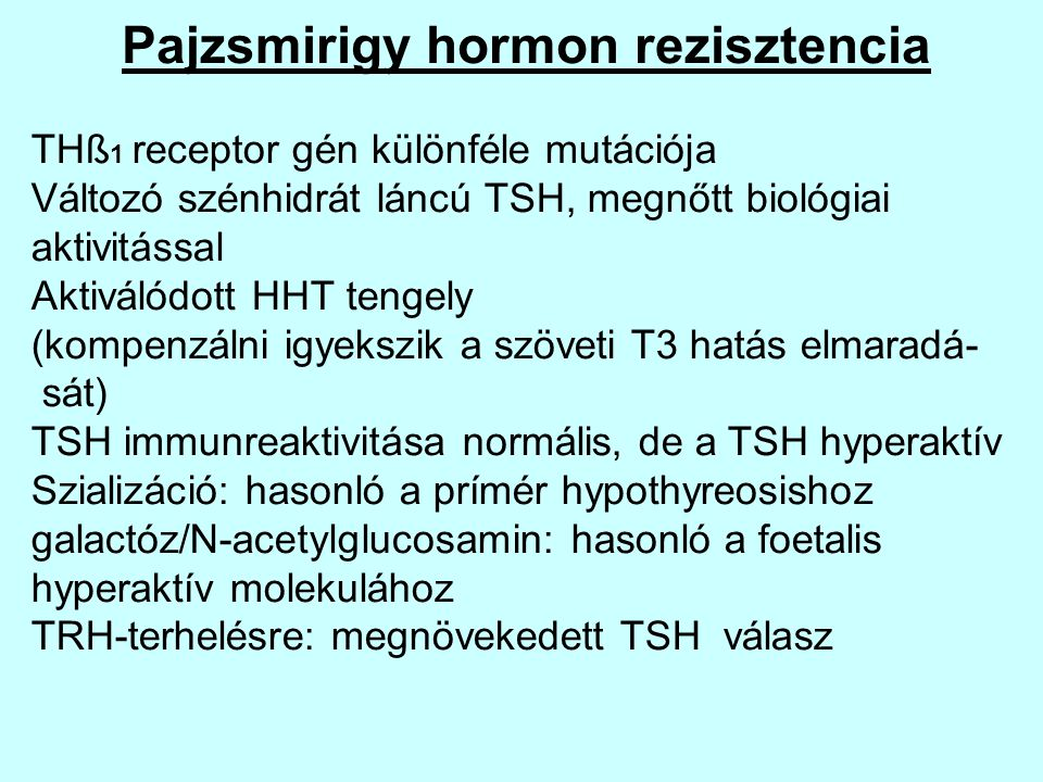 Pajzsmirigy hormon rezisztencia